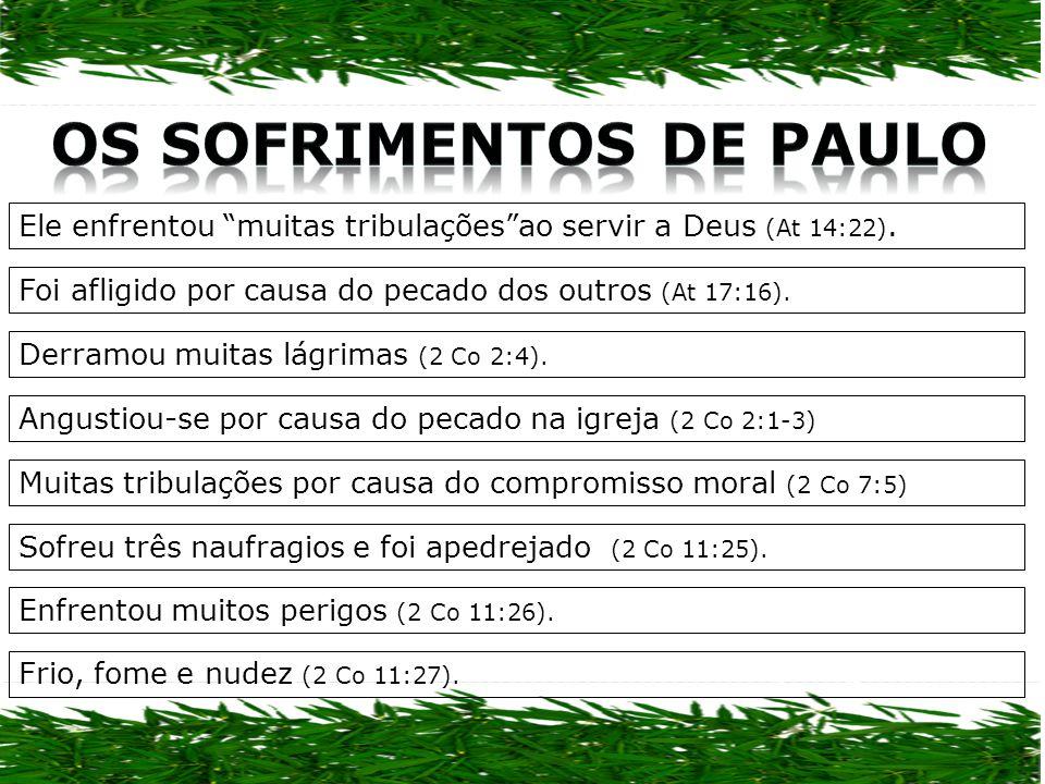 OS SOFRIMENTOS DE PAULO