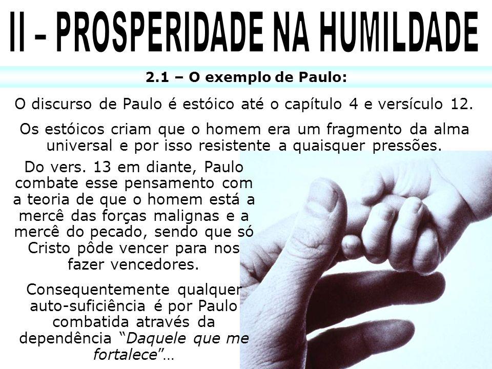 II – PROSPERIDADE NA HUMILDADE