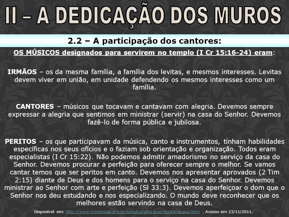 II – A DEDICAÇÃO DOS MUROS 2.2 – A participação dos cantores:
