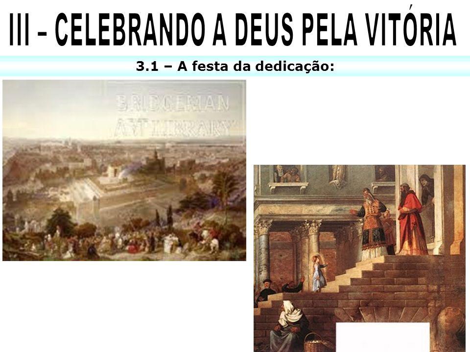 III – CELEBRANDO A DEUS PELA VITÓRIA