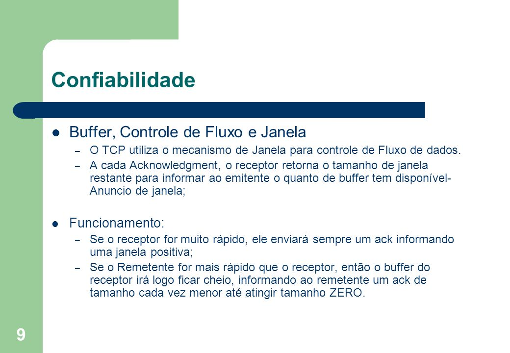 Confiabilidade Buffer, Controle de Fluxo e Janela Funcionamento: