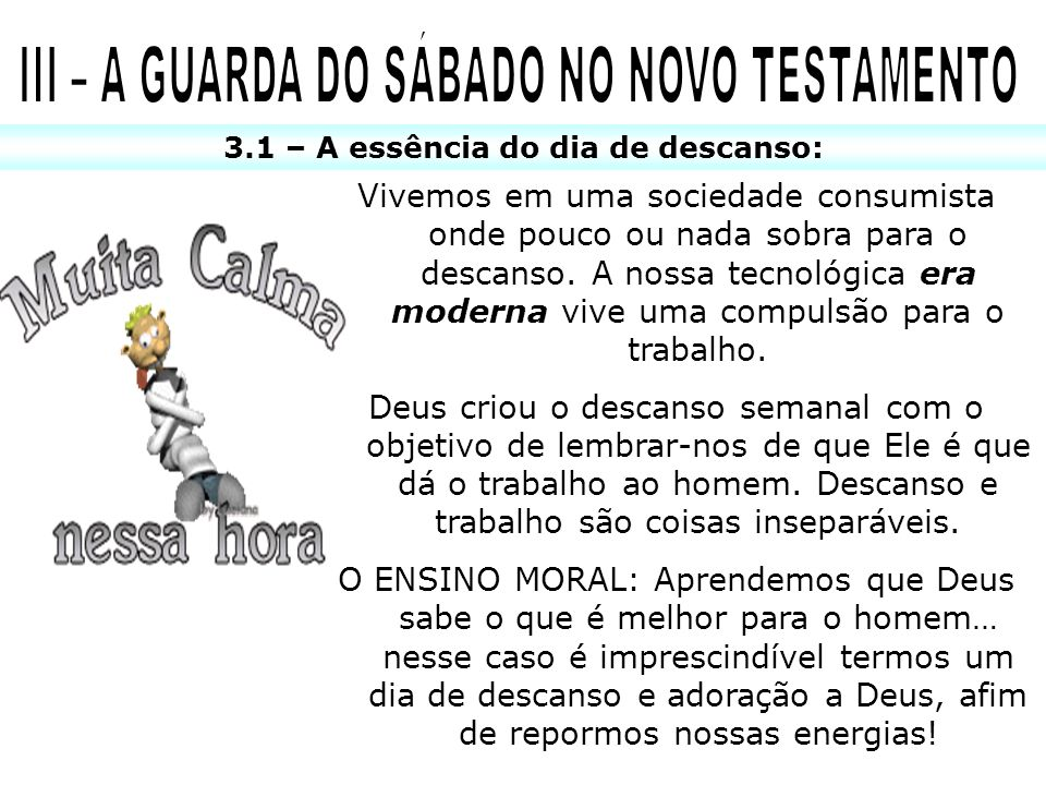 III – A GUARDA DO SÁBADO NO NOVO TESTAMENTO
