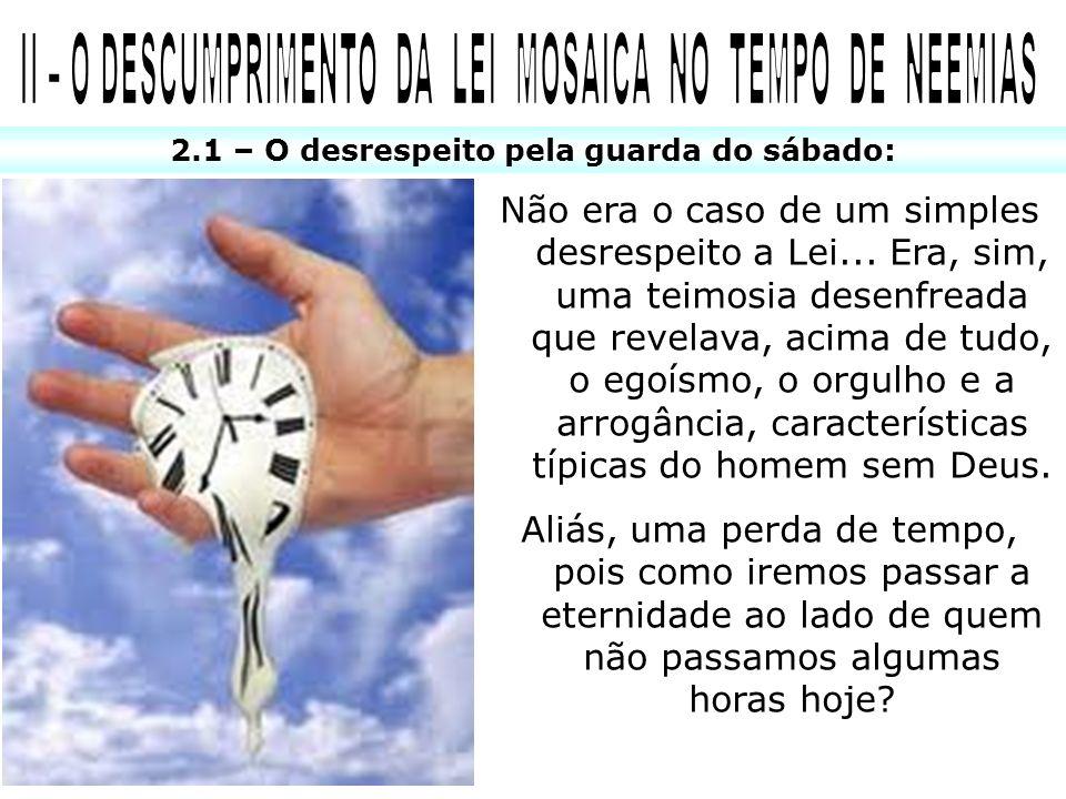 II – O DESCUMPRIMENTO DA LEI MOSAICA NO TEMPO DE NEEMIAS