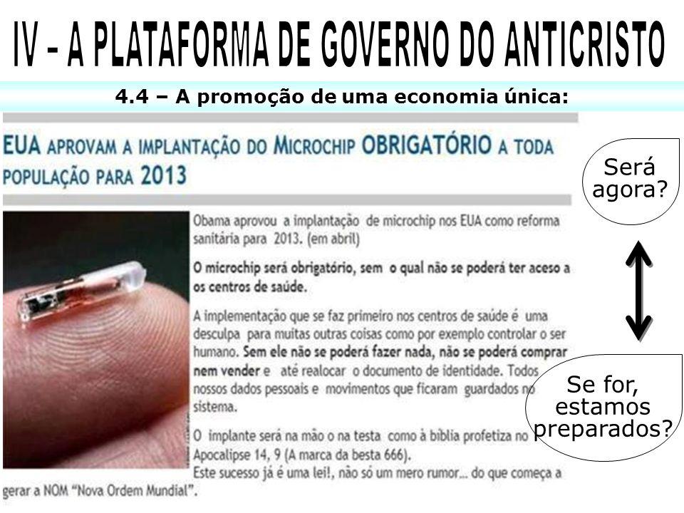 IV – A PLATAFORMA DE GOVERNO DO ANTICRISTO