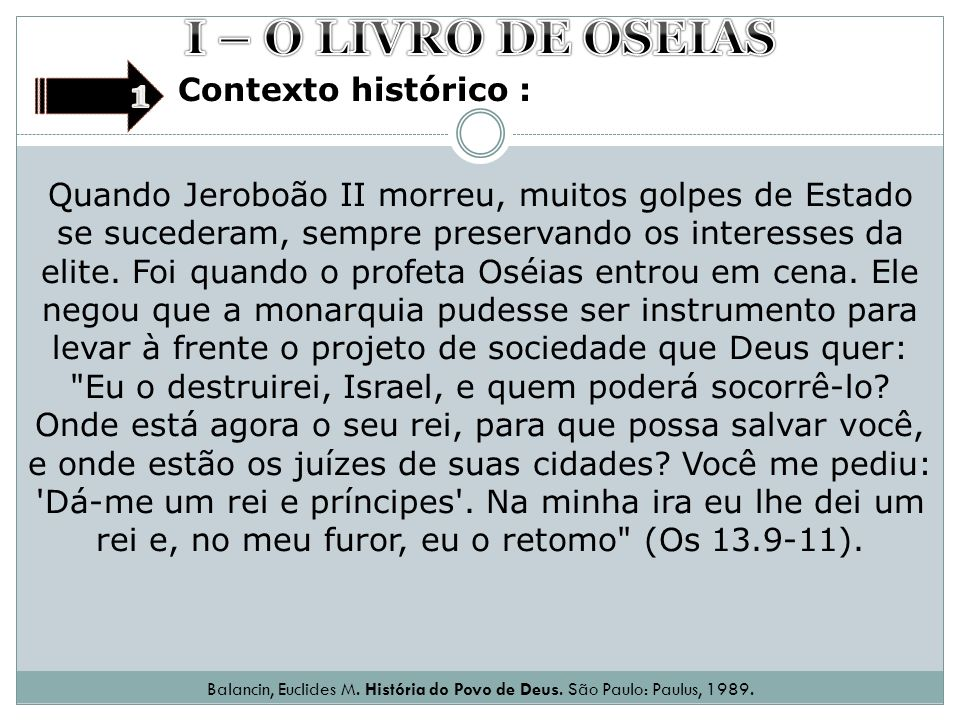 I – O LIVRO DE OSEIAS 1 Contexto histórico :