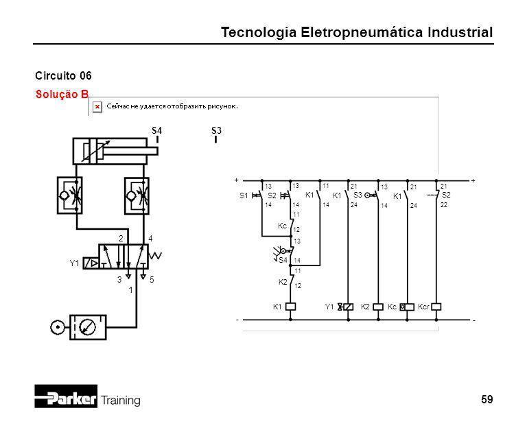 Circuito 06 Solução B S4 S3 + + 2 4 Y1 3 5 1 - - S1 S2 K1 K1 S3 K1 S2