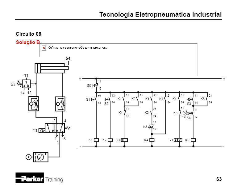 Circuito 08 Solução B S4 11 + + S3 14 12 2 4 Y1 3 5 1 - - S0 S1 K1 K2