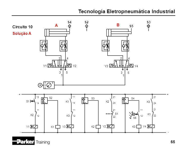 A B Circuito 10 Solução A S4 S2 S3 S5 2 4 2 4 Y1 Y2 Y3 Y4 3 5 3 5 1 1