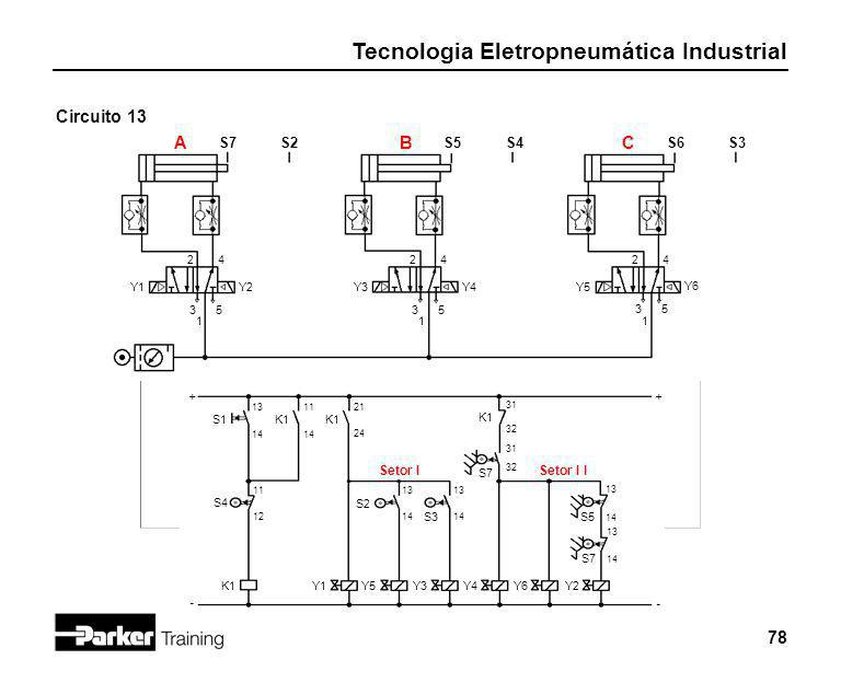 Circuito 13 A B C S7 S2 S5 S4 S6 S3 Setor I Setor I I 2 4 2 4 2 4 Y1