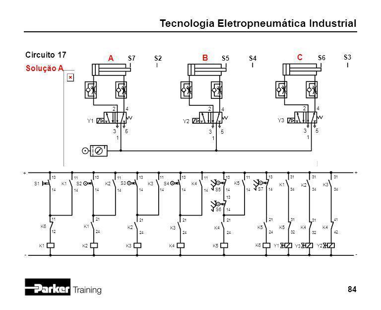 Circuito 17 A B C Solução A S7 S2 S5 S4 S6 S3 2 4 2 4 2 4 Y1 Y2 Y3 3 5