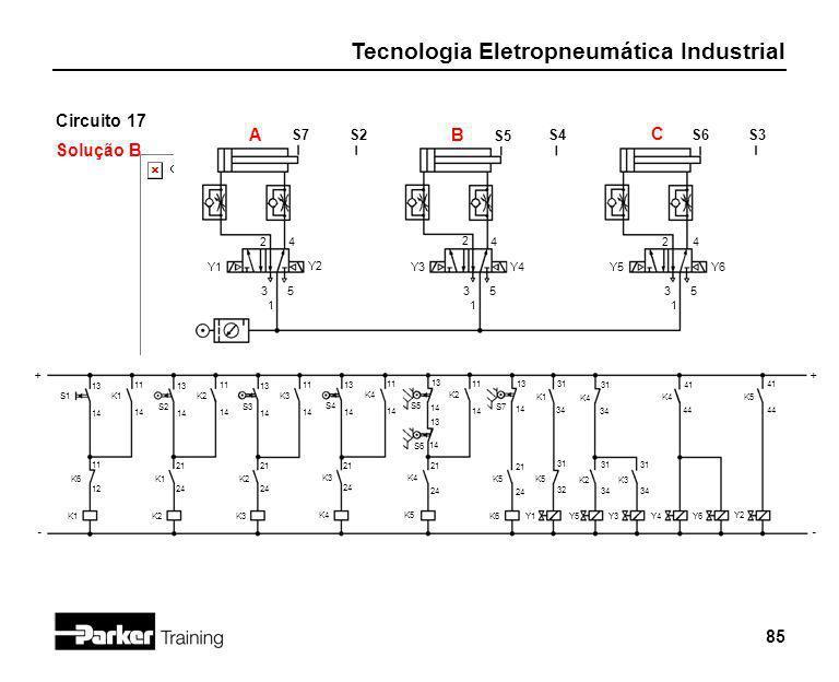 Circuito 17 Solução B A B C S7 S2 S5 S4 S6 S3 2 4 2 4 2 4 Y1 Y2 Y3 Y4
