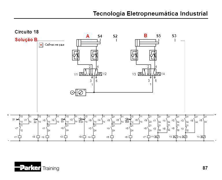 Circuito 18 Solução B A B S4 S2 S5 S3 2 4 2 4 Y1 Y2 Y3 Y4 3 5 3 5 1 1