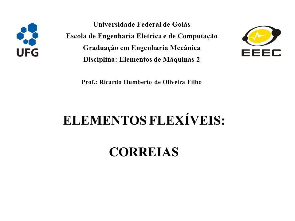 ELEMENTOS FLEXÍVEIS: CORREIAS