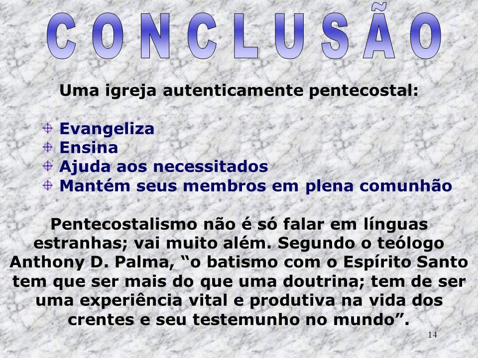 Uma igreja autenticamente pentecostal:
