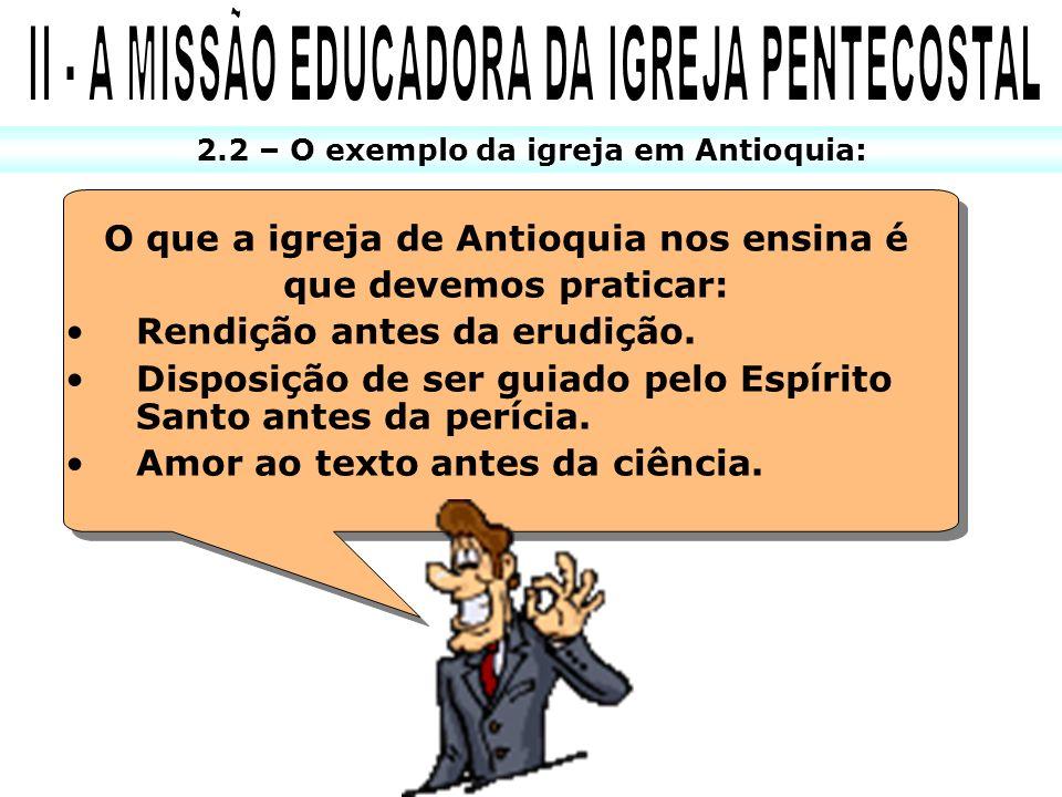 II - A MISSÃO EDUCADORA DA IGREJA PENTECOSTAL