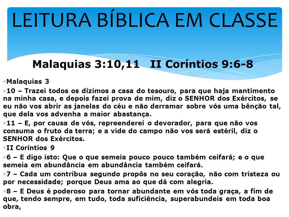 Malaquias 3:10,11 II Coríntios 9:6-8