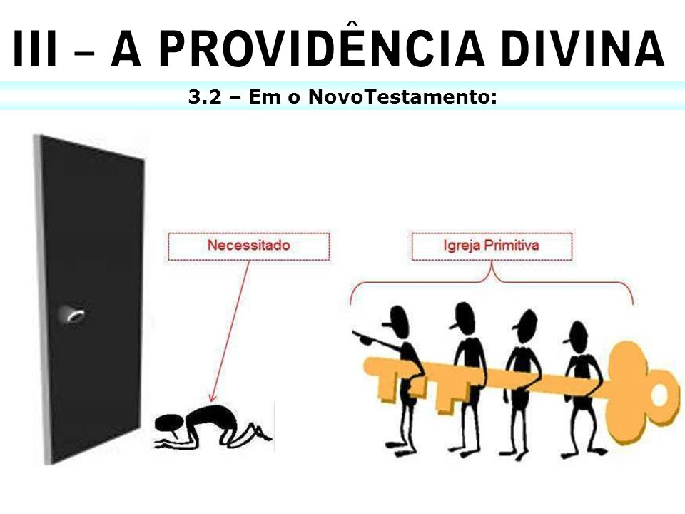 III – A PROVIDÊNCIA DIVINA