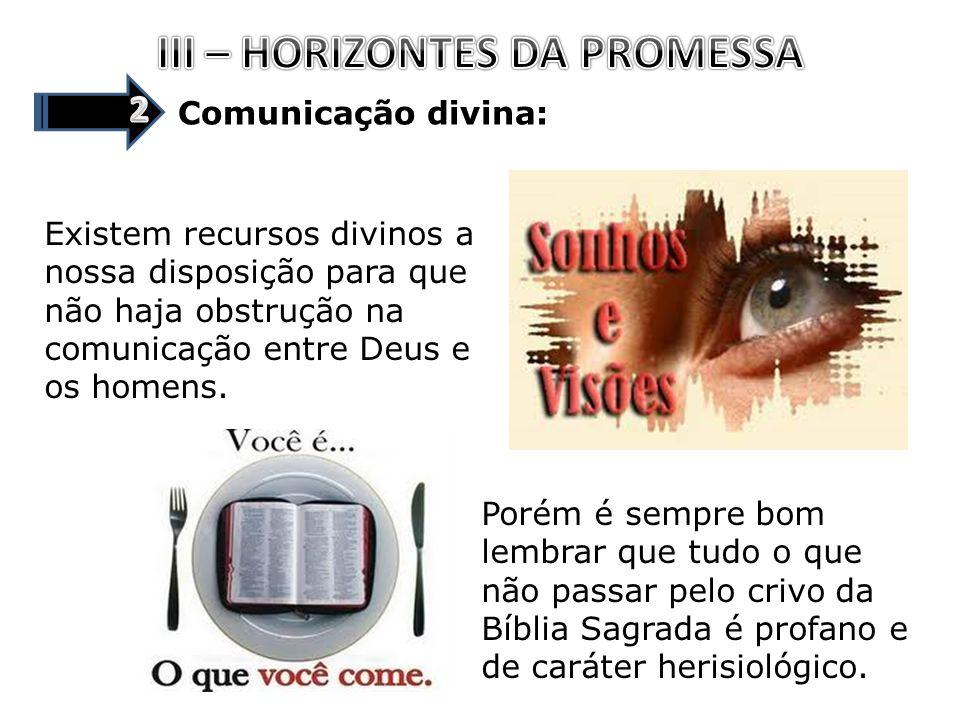 III – HORIZONTES DA PROMESSA