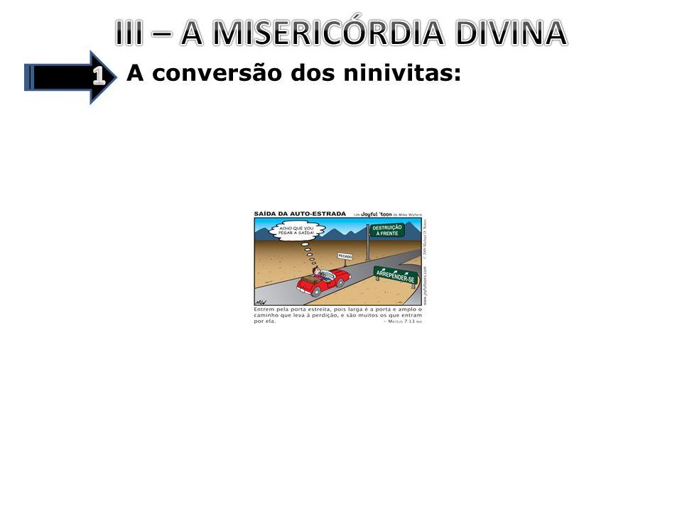 III – A MISERICÓRDIA DIVINA