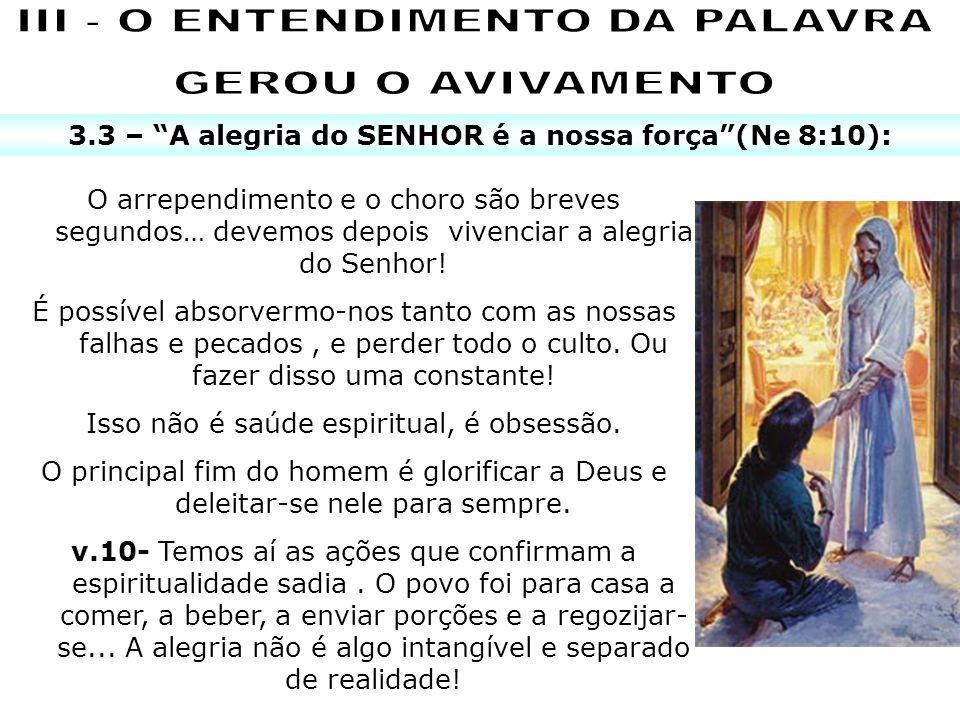 III - O ENTENDIMENTO DA PALAVRA GEROU O AVIVAMENTO