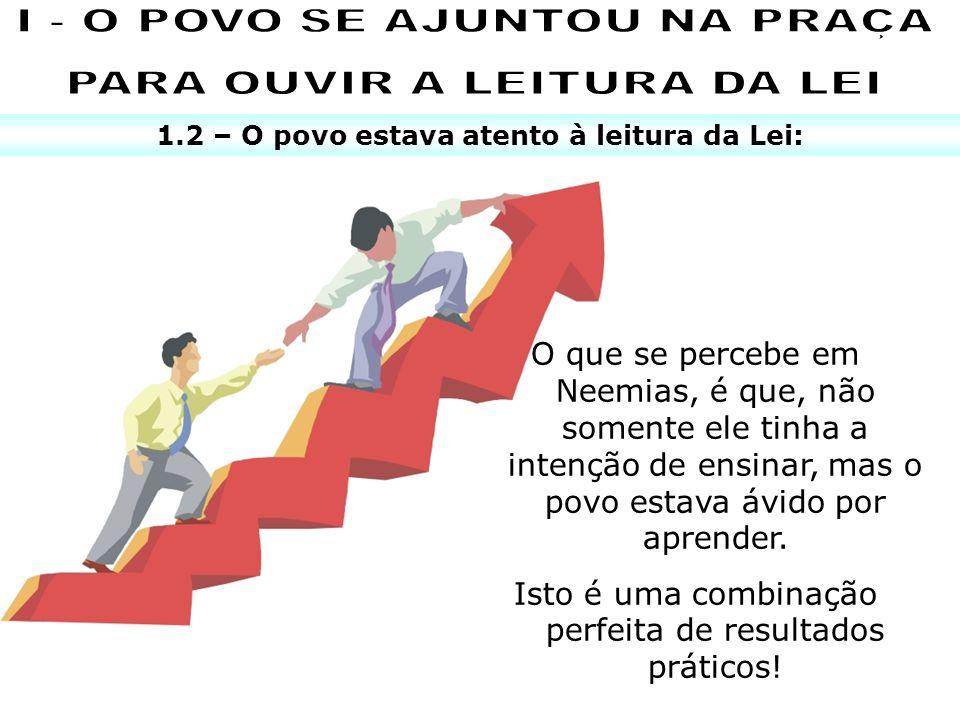 I - O POVO SE AJUNTOU NA PRAÇA PARA OUVIR A LEITURA DA LEI