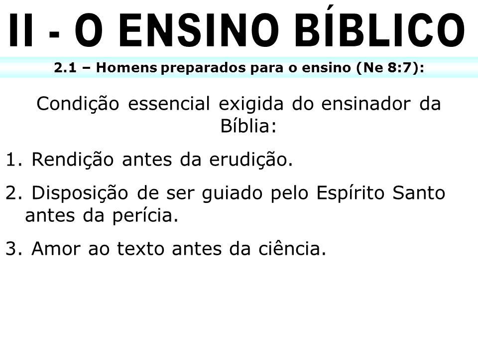 2.1 – Homens preparados para o ensino (Ne 8:7):