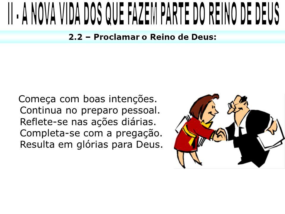 II - A NOVA VIDA DOS QUE FAZEM PARTE DO REINO DE DEUS