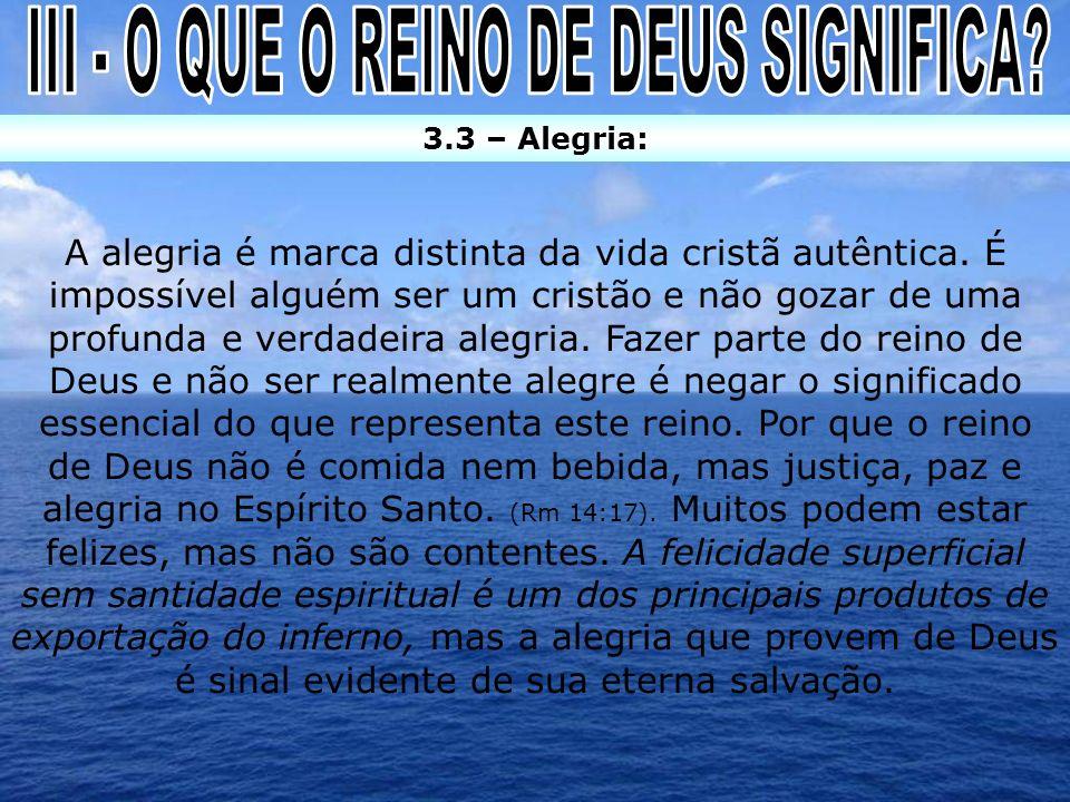 III - O QUE O REINO DE DEUS SIGNIFICA