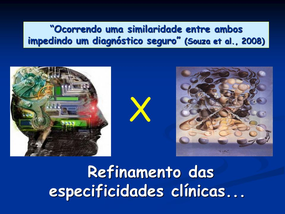 Refinamento das especificidades clínicas...