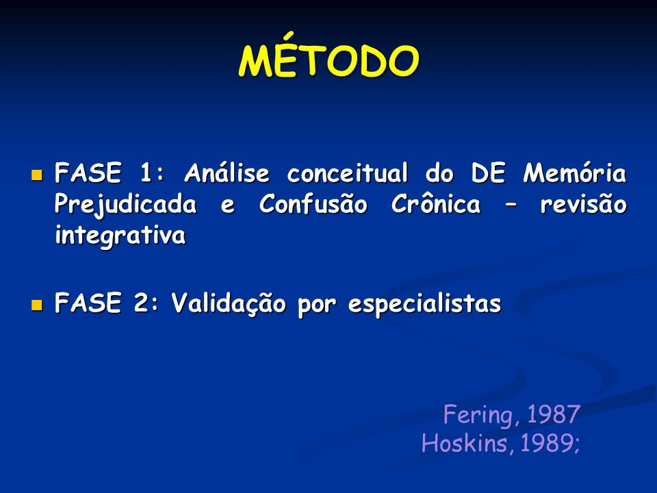 MÉTODO FASE 1: Análise conceitual do DE Memória Prejudicada e Confusão Crônica – revisão integrativa.