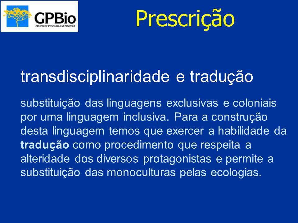 Prescrição transdisciplinaridade e tradução