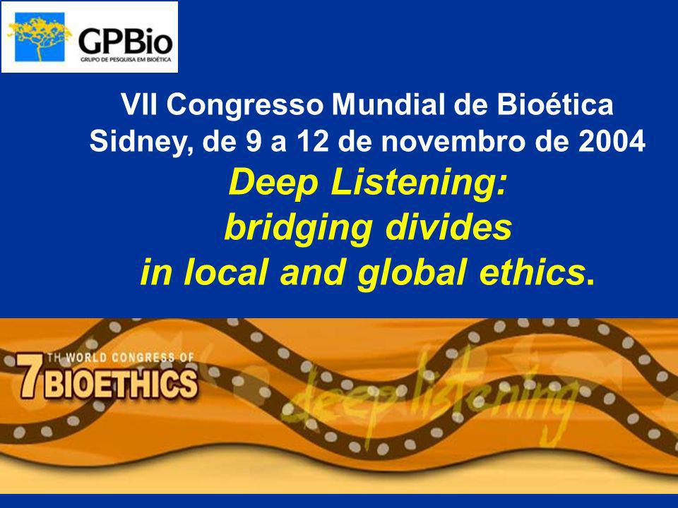 Deep Listening: bridging divides in local and global ethics.