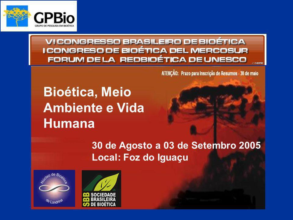 Bioética, Meio Ambiente e Vida Humana