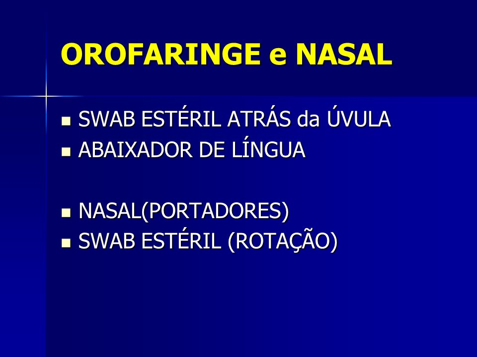 OROFARINGE e NASAL SWAB ESTÉRIL ATRÁS da ÚVULA ABAIXADOR DE LÍNGUA
