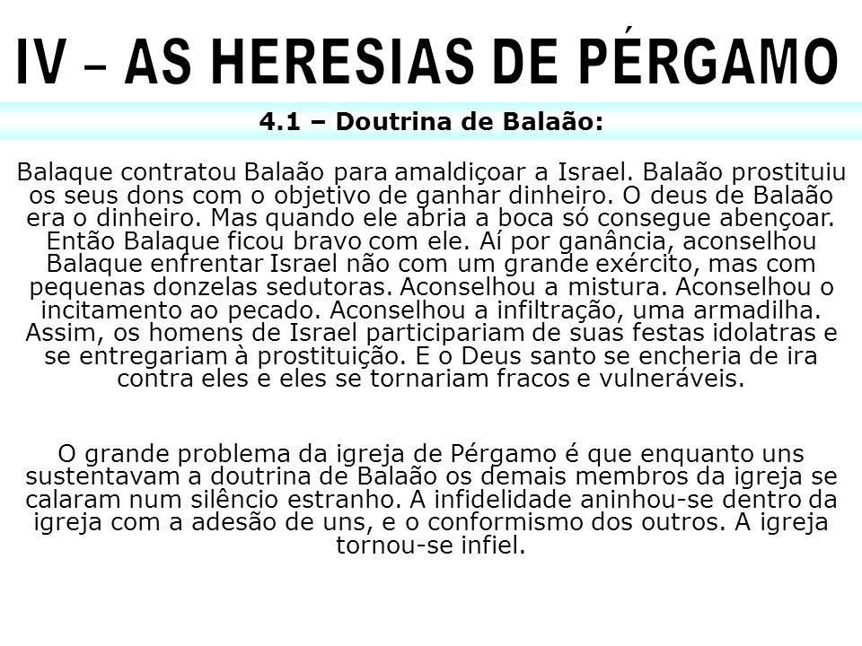 IV – AS HERESIAS DE PÉRGAMO