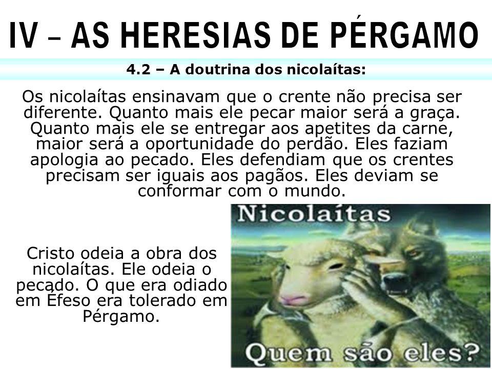 IV – AS HERESIAS DE PÉRGAMO 4.2 – A doutrina dos nicolaítas: