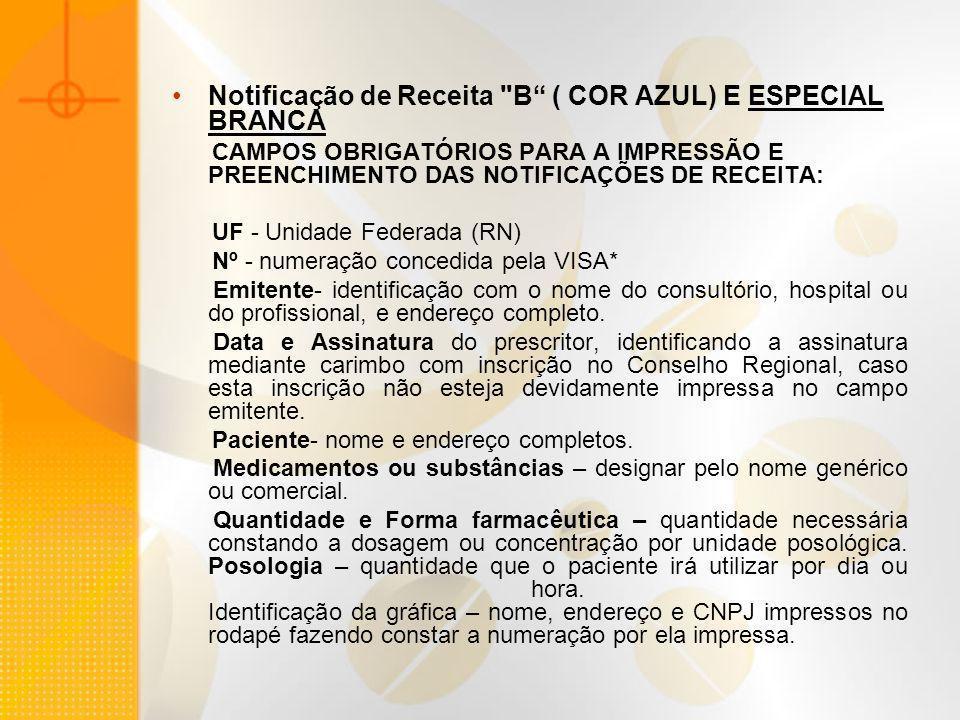 Notificação de Receita B ( COR AZUL) E ESPECIAL BRANCA
