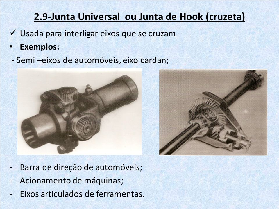 2.9-Junta Universal ou Junta de Hook (cruzeta)