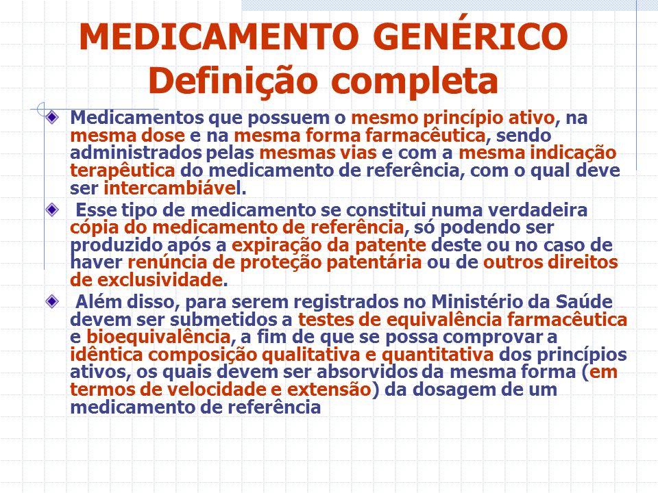 MEDICAMENTO GENÉRICO Definição completa