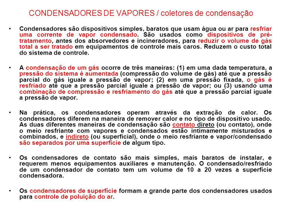 CONDENSADORES DE VAPORES / coletores de condensação