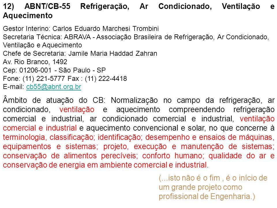 12) ABNT/CB-55 Refrigeração, Ar Condicionado, Ventilação e Aquecimento