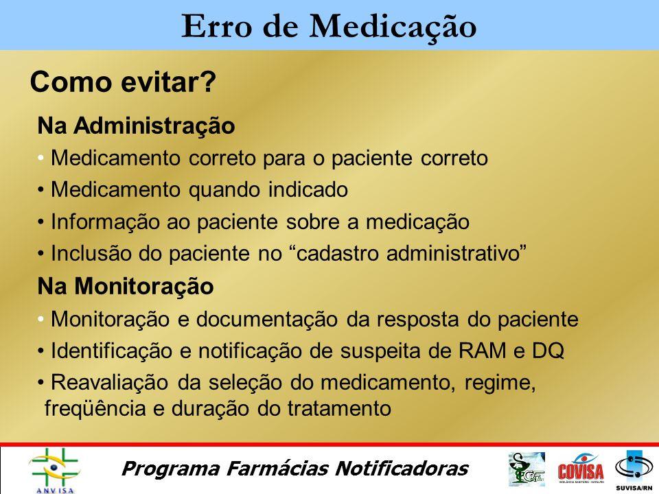 Erro de Medicação Como evitar Na Administração Na Monitoração