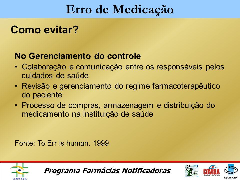 Erro de Medicação Como evitar No Gerenciamento do controle