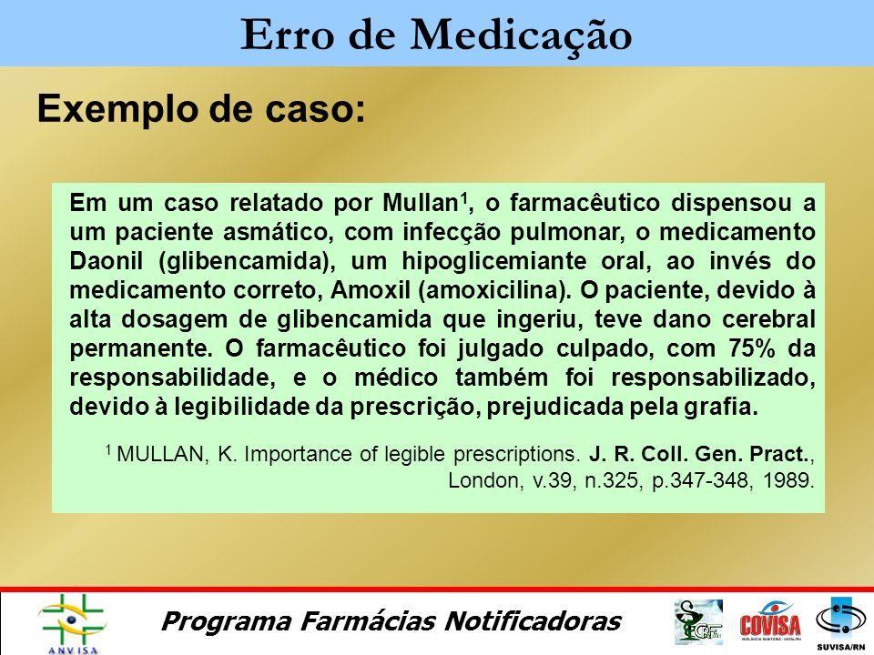 Erro de Medicação Exemplo de caso: