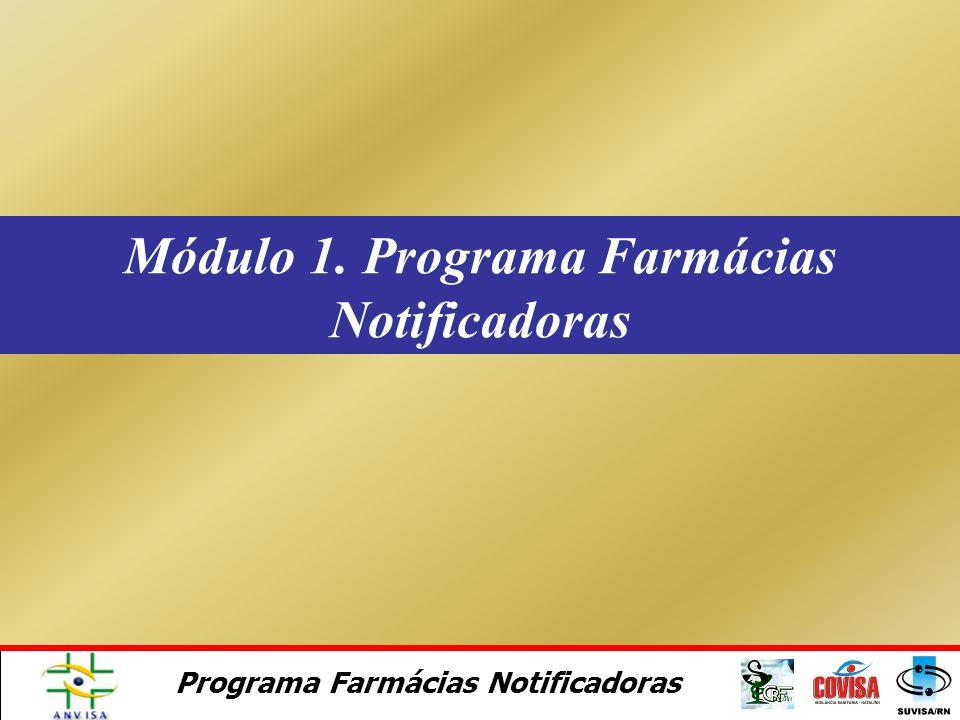 Módulo 1. Programa Farmácias Notificadoras