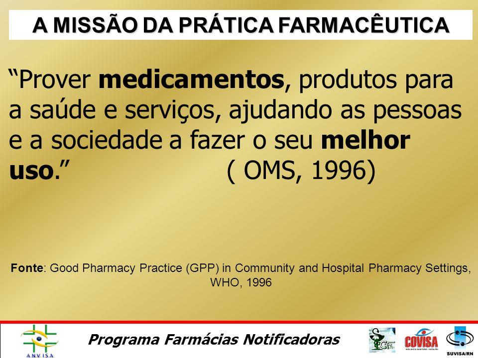 A MISSÃO DA PRÁTICA FARMACÊUTICA