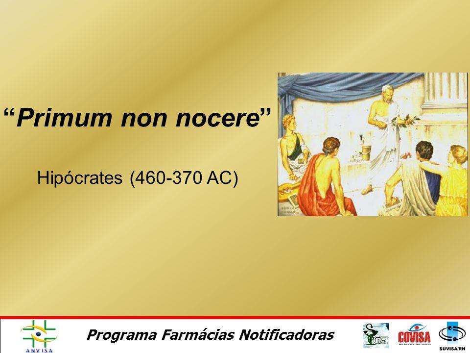 Primum non nocere Hipócrates (460-370 AC)