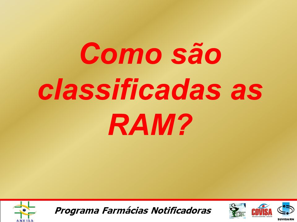 Como são classificadas as RAM