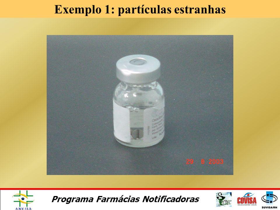 Exemplo 1: partículas estranhas