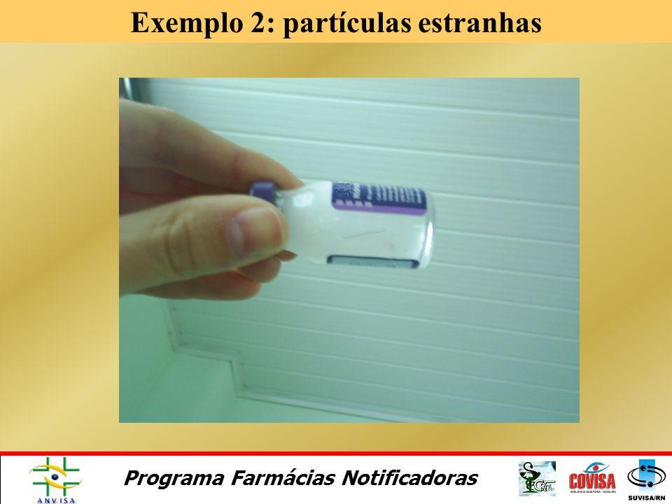 Exemplo 2: partículas estranhas